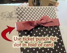 Yay!! use the Ticket punch from Stampin' Up! to punch a slit in the fold of your card and slip your ribbon through it!