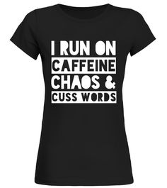 I Run On Caffeine Chaos amp; Cuss Words Coffee Funny T-shirt curling t shirt,usa curling shirt,curling sport t shirt,curling shirt,