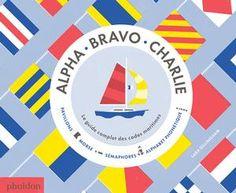 Alpha, Bravo, Charlie | Children's Books | Phaidon Store