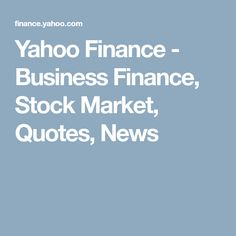 Yahoo Finance Business Finance Stock Market Quotes News Glamorous Marketwatch  Stock Market Quotes Business News Financial News