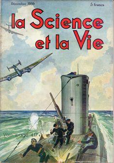 LA SCIENCE ET LA VIE - N. 270 Dicembre 1939