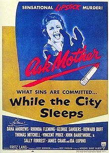 """While the City Sleeps is a 1956 film noir directed by Fritz Lang. Written by Casey Robinson, the newspaper drama was based on The Bloody Spur by Charles Einstein, which depicts the story of """"Lipstick Killer"""" William Heirens. Best Film Noir, Classic Film Noir, Classic Movies, William Heirens, Mixtape, Sally Forrest, John Drew Barrymore, Howard Duff, Einstein"""