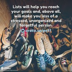 Lists will help you reach your goals and above all will make you less of a stressed unorganized and forgetful person. http://arata.se/pe11  __________________________________________________________________________ #ArataAcademy #ArataAcademyENGLISH #edtech #elearning #instadaily #Mastery #PhotoOfTheDay #PicOfTheDay #Productivity #SeiitiArata #SelfDevelopment #Lists #Goals #Happiness #Advice