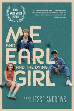 Me and Earl and the Dying Girl (2015) PG 13 - Director: Alfonso Gomez-Rejon - Writers: Jesse Andrews - Stars: Thomas Mann, RJ Cyler, Olivia Cooke - High schooler Greg, who spends most of his time making parodies of classic movies with his co-worker Earl, finds his outlook forever altered after befriending a classmate who has just been diagnosed with cancer. - COMEDY / DRAMA