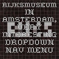 Rijksmuseum in Amsterdam, very interesting dropdown nav menu
