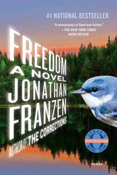 To Finish: Freedom by Johnathan Franzen.