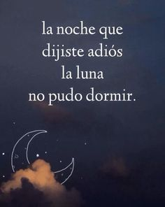 La noche que djjiste adios...❤️