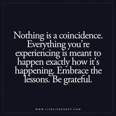 Nothing Is a Coincidence
