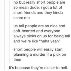 me Tall People, Short People, Tumblr Sayings, Facebook Mom, I Am Scared, Haha, Comedy, Humor, How To Plan