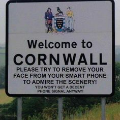 cornwall has snarky signs Cornwall England, Devon And Cornwall, North Cornwall, North Wales, Bucket Lists, Funny Images, Funny Photos, Haha, Fun Signs