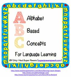 Alphabet Based Concepts for Language Learning- great for preschool and life skills class language lessons