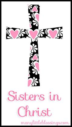 Sisters in Christ She is strong and graceful, as well as cheerful about the future. Sister Friend Quotes, Sister Friends, Sister Love, Daughter Of God, Sister Humor, Daughter Quotes, Daughters, Sister Birthday Quotes, Happy Birthday Sister
