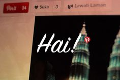 Hai! Welcome to Pinterest, Malaysia!, via the Official Pinterest Blog