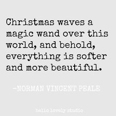 Inspirational Christmas Quote - Inspirational quote for the holidays and Christmas.