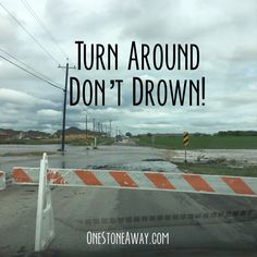 Flash Flooding – One Stone Away…