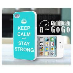 Iphone 4 case, Iphone 4s , Keep Calm and Stay Strong Turquoise, custom... ($16) ❤ liked on Polyvore
