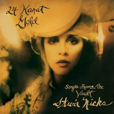 Stevie Nicks - 24 Karat Gold: Songs From The Vault on Limited Edition 2LP