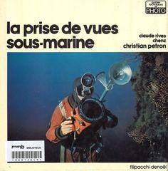 La prise de vues sous-marine (fotografia submarina)