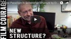 A New Paradigm In Screenplay Structure by Eric Edson via FilmCourage.com. #screenwriting #screenplay #writing #writingtips
