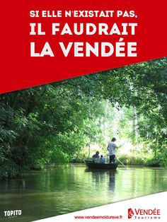 Vendee - ( Top 16des slogans à la con de départements ou régions de France)