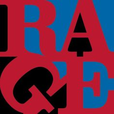 Renegades, by Rage Against the Machine