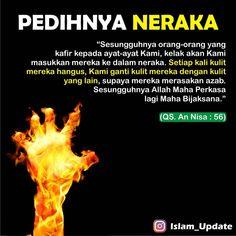 """Media Dakwah di Instagram """". Salah satu cara Neraka menyiksa para penghuninya adalah, dengan mengembalikan kembali bagian-bagian tubuh yang rusak kemudian disiksa…"""" Islamic Qoutes, Muslim Quotes, Self Reminder, Alhamdulillah, Quran, Allah, Me Quotes, Religion, Faith"""