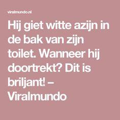 Hij giet witte azijn in de bak van zijn toilet. Wanneer hij doortrekt? Dit is briljant! – Viralmundo Bathroom Cleaning Hacks, Cleaning Tips, Soda, Life Hacks, Diy And Crafts, Household, Jokes, Favorite Recipes, Homemade