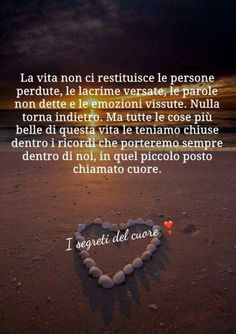 Citazioni 1769 Friendship Poems, Italian Quotes, Lessons Learned In Life, Love Quotes, Death, Memories, Simile, Mamma, Woodworking