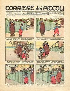 Il Corriere dei Piccoli anche noto come Corrierino o CdP, è stata la prima rivista settimanale di fumetti dell'editoria italiana, pubblicata dal 1908 al 1995.