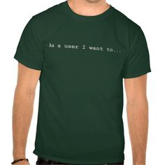 User Story T Shirt, Hoodie Sweatshirt