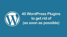 [ #WordPress ]- 40 Non-Recommended WordPress Plugins [Use at Your Own Risk]