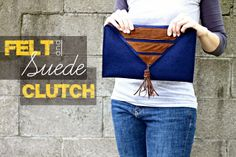 Felt and Suede Clutch | DIY Stuff