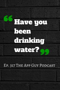 A quote from an episode of The App Guy Podcast Subscribe On iTunes by searching for Paul Kemp The App Guy Podcast in the default or your favourite podcasting app on your phone