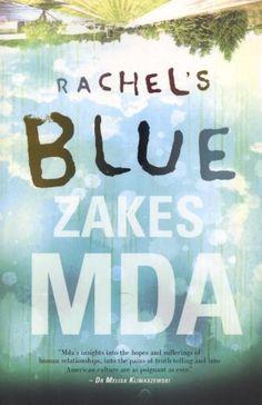 Rachel's Blue by Zakes Mda.