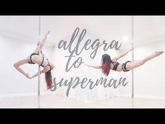 Allegra to Superman Transition | Pole Diaries - YouTube