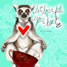 Let love fill your heart. What my Coffee says to me July 8 - drink YOUR life in - whatever happens in your life make time for you! Be still and silent allowing love to fill your heart! (What my Coffee says to me is a daily, illustrated series created by Jennifer R. Cook for YOUR mental health)  #coffeelovers #lemurs #lemurlovers #lovefillYOURheart #heart #loveisinside #selflove #silence #innerpeace #helpme #lemursofinstagram #mediation #life #positive #art