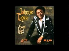 JOHNNY TAYLOR - LAST TWO DOLLARS