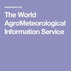 The World AgroMeteorological Information Service