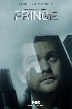 Possibility is Everything - Fringe - Season 1 Poster - Joshua Jackson as Peter Bishop
