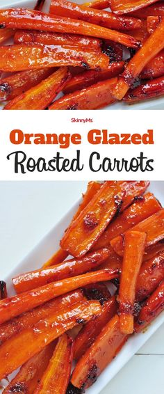 Looking for a healthy & delicious side dish option? Our Orange Glazed Roasted Carrots have you covered. (of course they're kid approved) | Roasted Carrots Recipe | Healthy Side Dishes | Skinny Ms Recipes