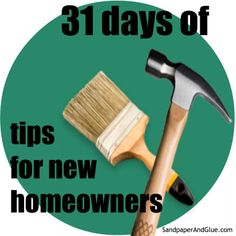 31 days of tips for new homeowners - I need this!