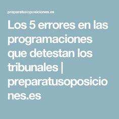 Los 5 errores en las programaciones que detestan los tribunales | preparatusoposiciones.es