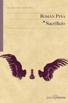 """El poeta y narrador Román Piña Valls (Palma, 1966) y """"Sacrificio"""" (Editorial Editorial Salto de Página, colección Púrpura, 2015)."""