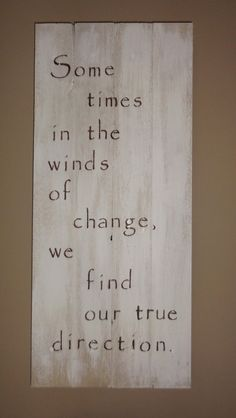 Primitive Whitewashed wooden pallet word art sign - Sometimes in the Winds of Change