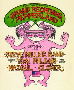 Steve Miller Band, Yogi Phlegm, Nazgul, Clover - San Rafael