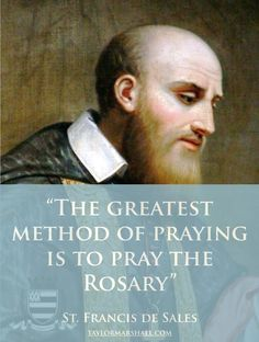 St. Francis de Sales ~ The Rosary