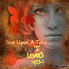 Once Upon a Time...I Loved You