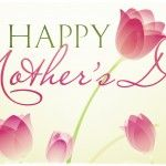 Best Happy Mothers Day Quotes, Happy Mothers Day Images, Happy Mothers Day Pictures, Happy Mothers Day Greeting Cards, Happy Mothers Day Wishes, Photos, Pics