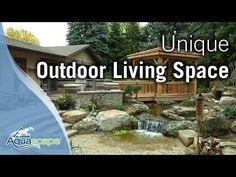 Aquascape - The Unique Outdoor Living Space of Designer Brian Helfrich - YouTube