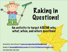 Asking WH Questions!